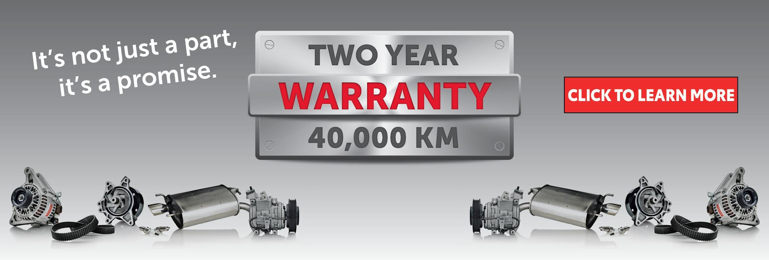 Two Year Warranty 40,000 km