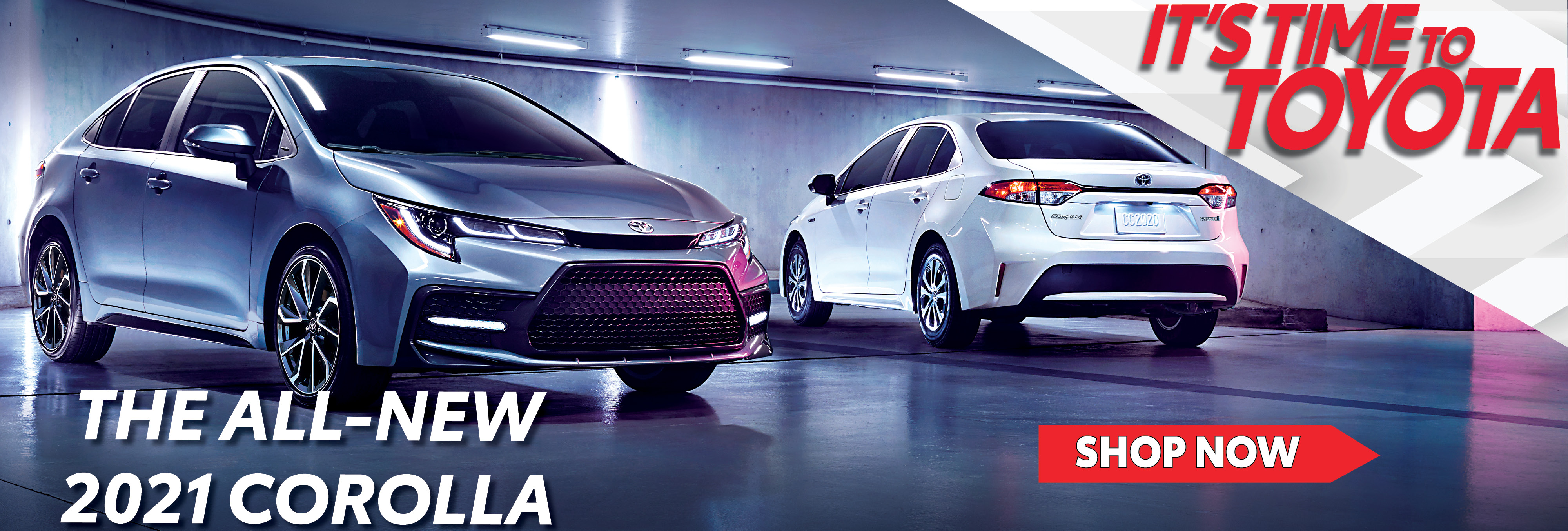 The All New 2021 Corolla - It's Time to Toyota